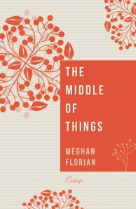 The Middle of Things book cover